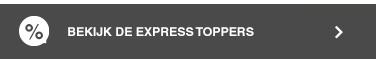 Bekijk de Express Toppers